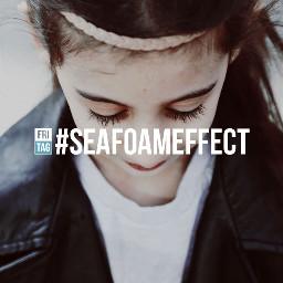 seafoameffect
